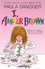 I Amber Brown