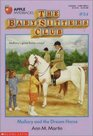 Mallory and the Dream Horse (The Baby-Sitters Club, Bk 54)