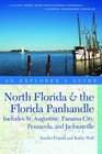 Explorer's Guide North Florida  the Florida Panhandle Includes St Augustine Panama City Pensacola and Jacksonville