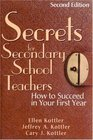 Secrets for Secondary School Teachers : How to Succeed in Your First Year