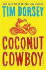 Coconut Cowboy A Novel