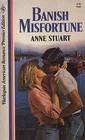 Banish Misfortune (Harlequin American Romance Premier Edition, No 5)