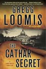 The Cathar Secret: [A Lang Reilly Thriller]