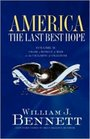 America: The Last Best Hope, Vol. 2: From the Rise of Modern America to the Triumph of Freedom, 1877-1989, Enhanced Edition