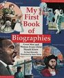 My First Book of Biographies Great Men and Women Every Child Should Know