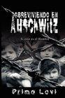 Sobreviviendo en Auschwitz - Si esto es el Hombre / Survival In Auschwitz - If This Is a Man