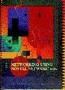 Networking Using Novell Netware Release 311