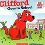 Clifford Goes to School