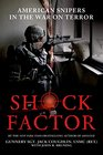 Shock Factor American Snipers in the War on Terror