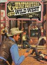 Gunfighters of the Wild West