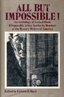 All but Impossible!: An Anthology of Locked Room and Impossible Crime Stories by Members of the Mystery Writers of America