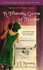 A Friendly Game of Murder (Algonquin Round Table, Bk 3)