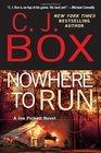 Nowhere to Run (Joe Pickett, Bk 10)