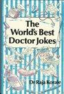 The World's Best Doctor Jokes