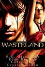 Wasteland The Wanderer / The Whore / The Breeder / The Priestess