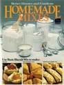 BETTER HOMES AND GARDENS HOMEMADE MIXES: Includes Basic Biscuit Mix, Basic Cake Mix, Beef Gravy Base, Beverage Mixes, Chicken Gravy Base, Cookie Mix, Corn Bread Mix, Herb Stuffing Cubes, Homemade Brownie Mix.
