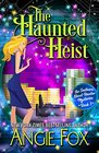 The Haunted Heist (Southern Ghost Hunter, Bk 3)