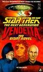 Vendetta: The Giant Novel (Star Trek the Next Generation)
