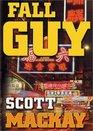 Fall Guy (Barry Gilbert, Bk 2)