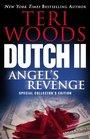 Dutch II Angel's Revenge