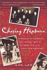 Chasing Hepburn  A Memoir of Shanghai Hollywood and a Chinese Family's Fight for Freedom