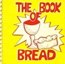 The Book of bread: From Church of St. Stephen and the Incarnation