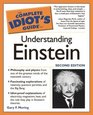 The Complete Idiot's Guide to Understanding Einstein Second Edition