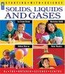 Solids Liquids and Gases