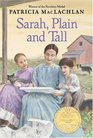 Sarah, Plain and Tall (Sarah, Plain and Tall, Bk 1)