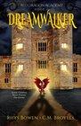 Dreamwalker (Red Dragon Academy, Bk 1)