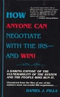 How Anyone Can Negotiate With the IRS  and Win