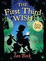 First Third Wish