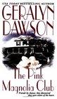 The Pink Magnolia Club