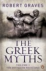 The Greek Myths Vol 1