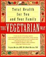 The Vegetarian Way  Total Health for You and Your Family