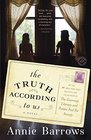 The Truth According to Us A Novel