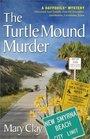 The Turtle Mound Murder (Daffodils, Bk 1)