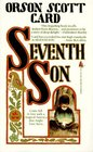 Seventh Son (Alvin Maker, Bk 1)