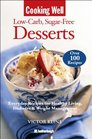 Cooking Well Low-Carb Sugar-Free Desserts Over 100 Recipes for Healthy Living Diabetes and Weight Management