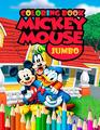 Mickey Mouse JUMBO Coloring Book Coloring Book for Kids and Adults