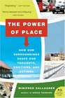 The Power of Place How Our Surroundings Shape Our Thoughts Emotions and Actions