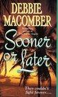 Sooner or Later (Deliverance Company, Bk 2)