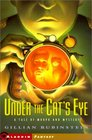 Under the Cat's Eye A Tale of Morph and Mystery