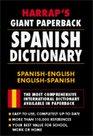 Diccionario espaol/ingls  ingls/espaol Harrap's Giant Paperback Spanish Dictionary