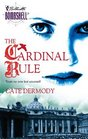 The Cardinal Rule (Strongbox Chronicles, Bk 1) (Silhouette Bombshell, No 71)