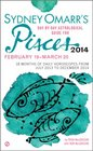 Sydney Omarr's DayByDay Astrological Guide for the Year 2014 Pisces