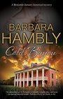 Cold Bayou A historical mystery set in New Orleans
