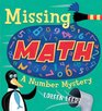 Missing Math A Number Mystery