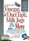 Yankee Magazine Vinegar Duct Tape Milk Jugs  More  1001 Ingenious Ways to Use Common Household Items to Repair Restore Revive or Replace Just about Everything in Your Life