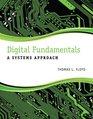 Digital Fundamentals A Systems Approach